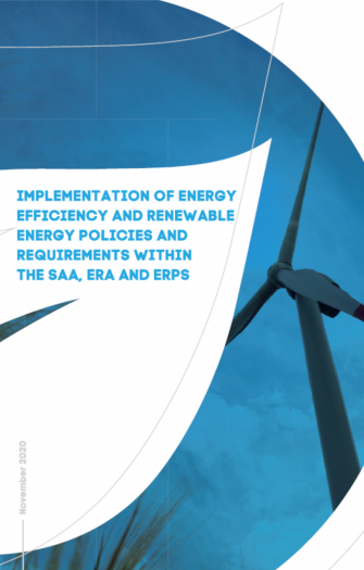 Implementation of Energy Efficiency and Renewable Energy Policies and Requirements within the SAA, ERA and ERPS